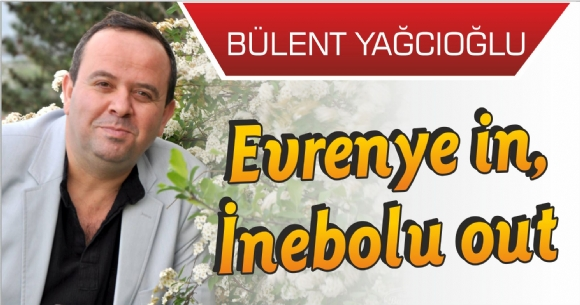 EVRENYE IN, İNEBOLU OUT